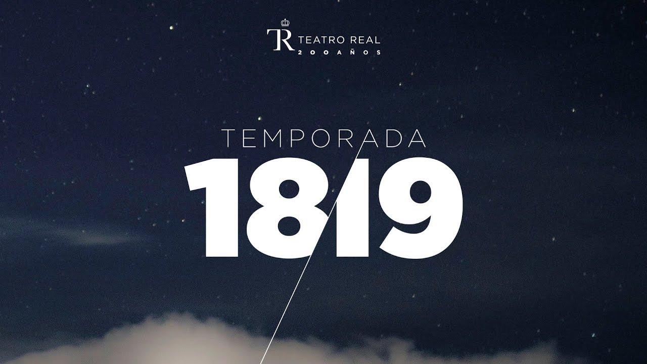 Temporada 18/19 en el Teatro Real